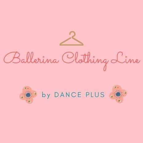 Ballerina Clothing Line by Dance Plus
